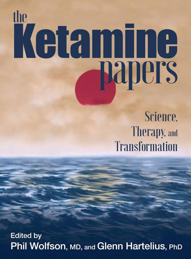 """Cover of the book """"The Ketamine Papers"""" by Phil Wolfson, MD."""