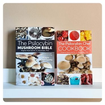The Psilocybin Mushroom Bible and The Psilocybin Chef Cookbook